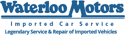 Waterloo Motors Imported Car Service: Legendary Service & Repair of Imported Vehicles